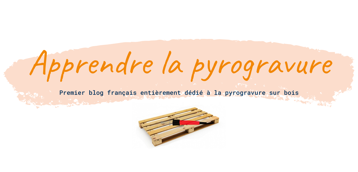 Apprendre la pyrogravure